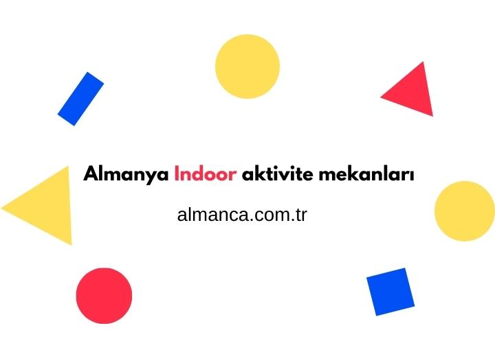 Almanya Indoor aktivite mekanları